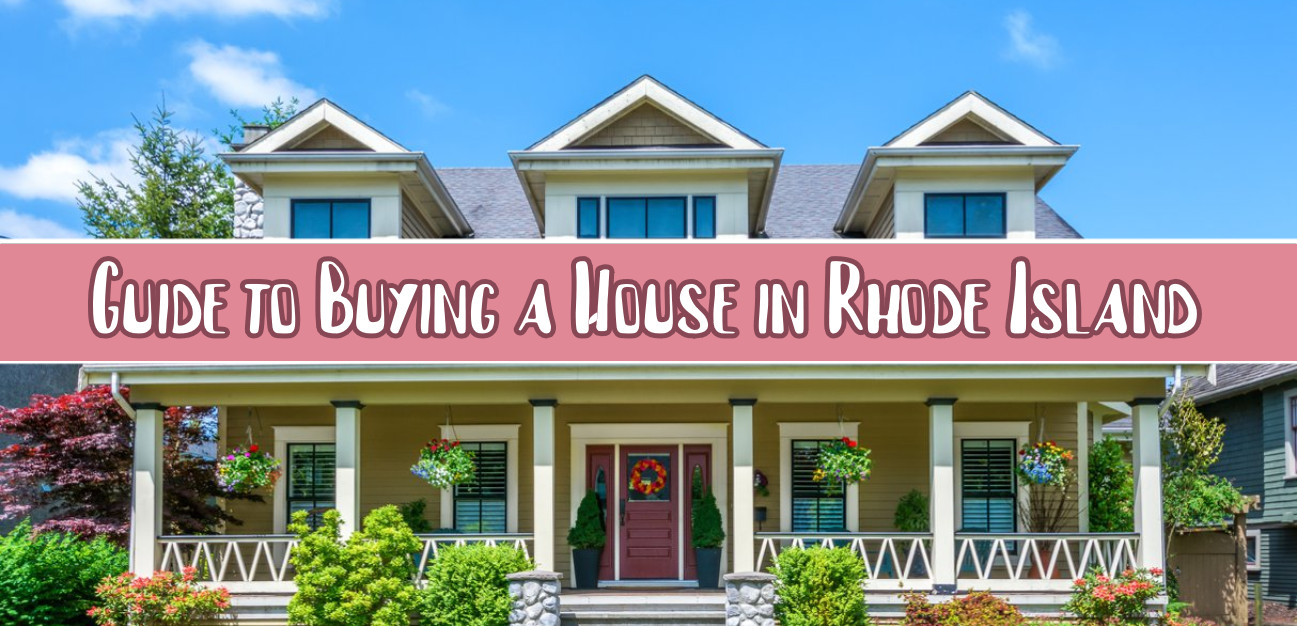 Guide to Buying a House in Rhode Island