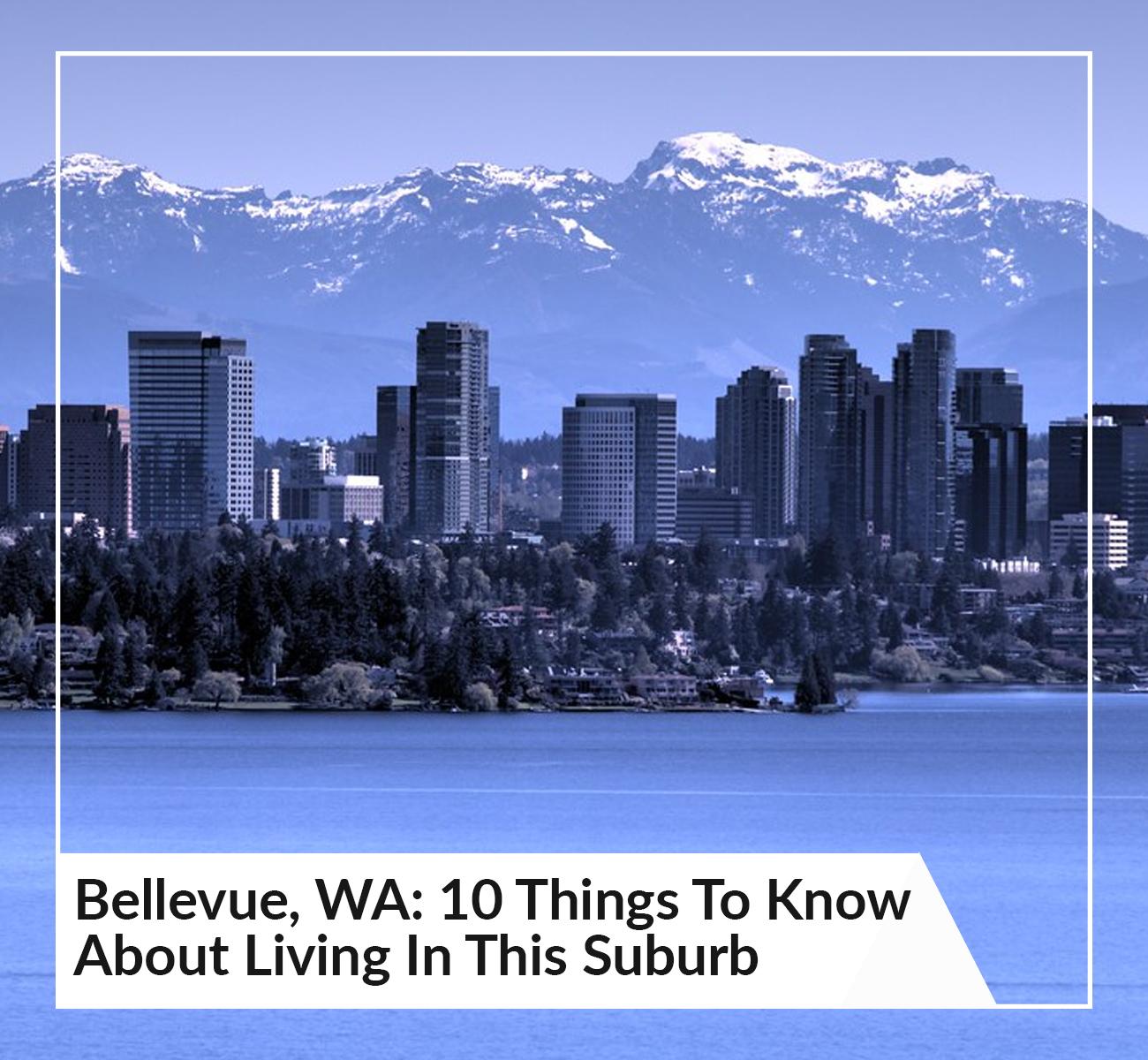 Bellevue, WA Suburbs