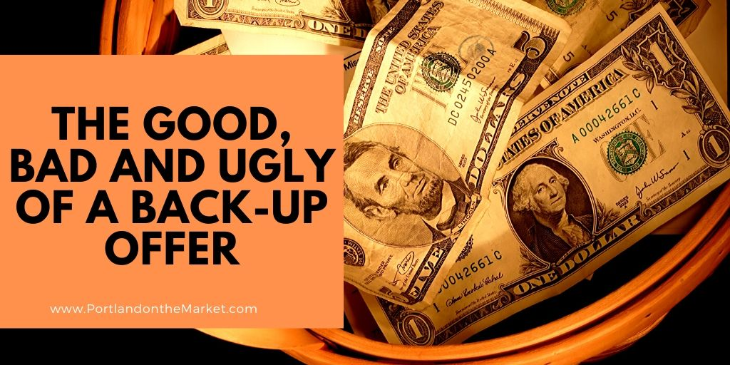 The Good, Bad and Ugly of a Back-Up Offer