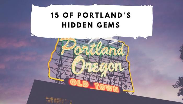 Portland's  Hidden Gems