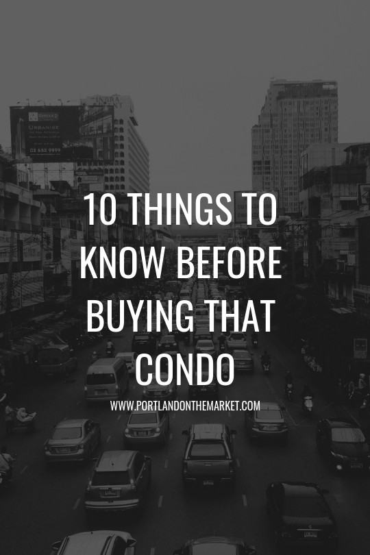 What to Know BEFORE Buying That Condo