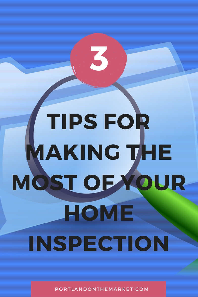 Making the Most of Your Home Inspection