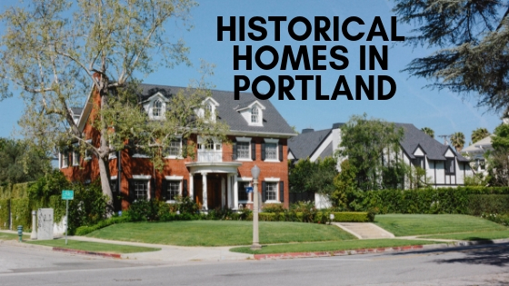 Historical homes in portland