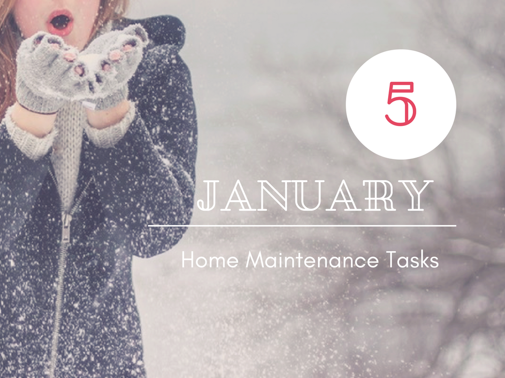 January Home Maintenance