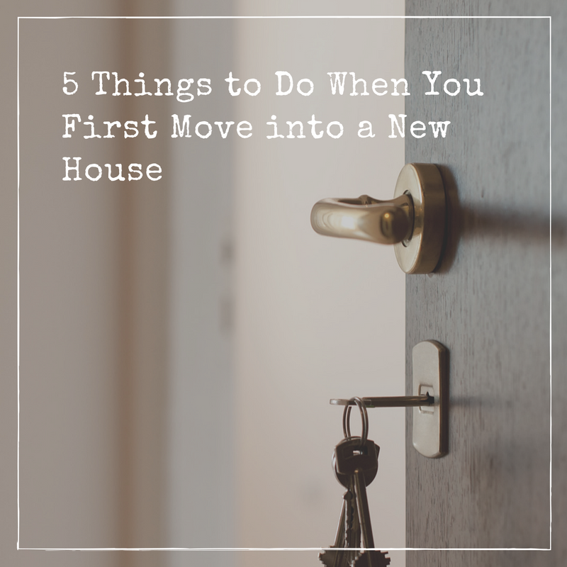 5 Things You Should Immediately Do When You Move