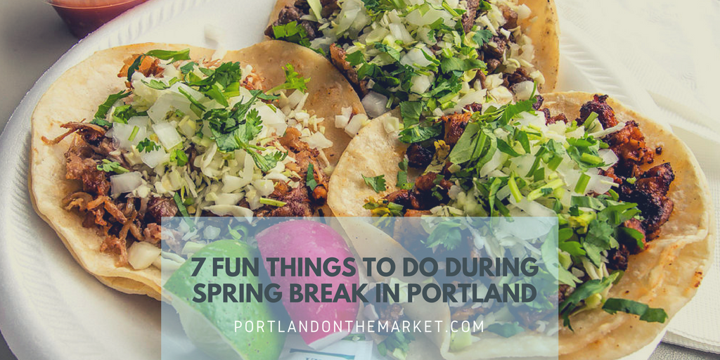 7 Amazing Things to Do During Spring Break