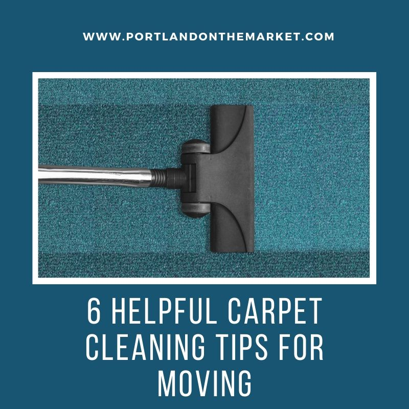 6 Helpful Carpet Cleaning Tips for Moving