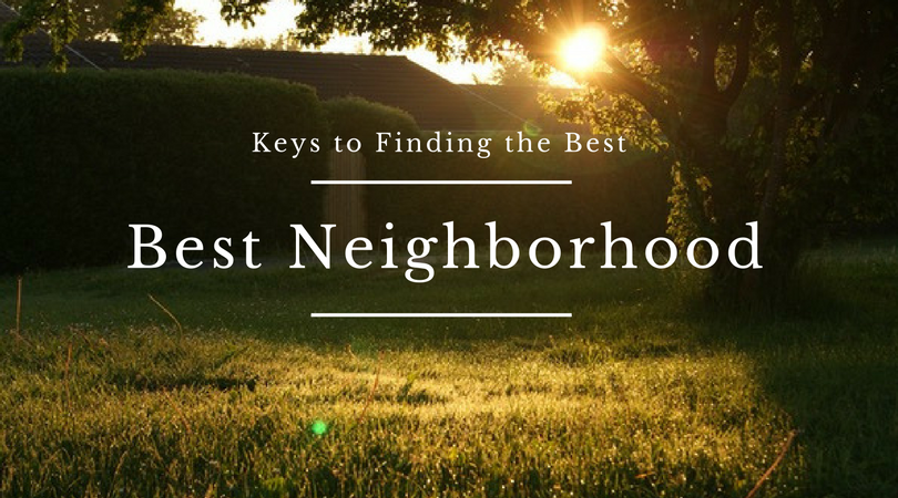 Simple Ways to Find a Neighborhood You Love