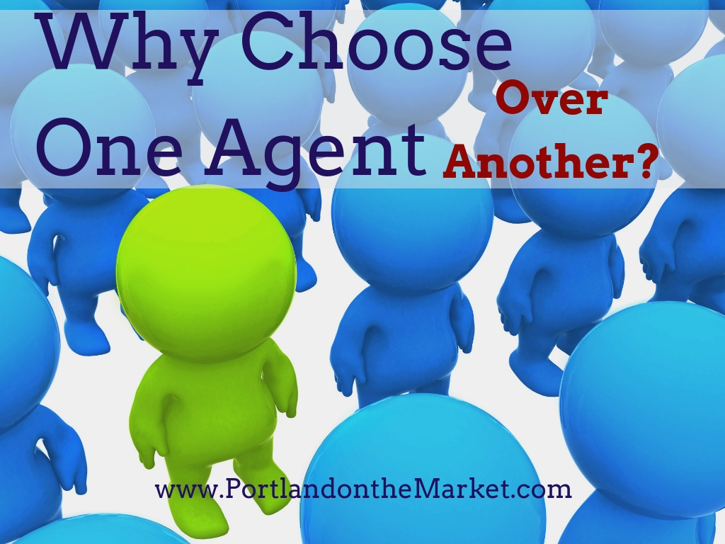 Why Choose One Agent Over Another?