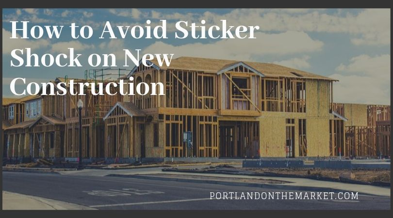 How to Avoid Sticker Shock on New Construction