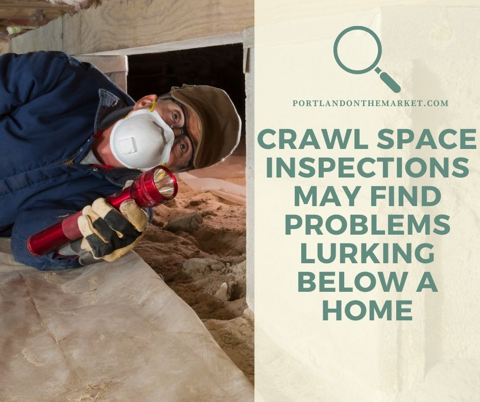 Crawl Space Inspections May Find Problems Lurking Below a Home