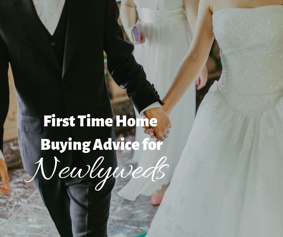 First Time Home Buying Advice for Newlyweds