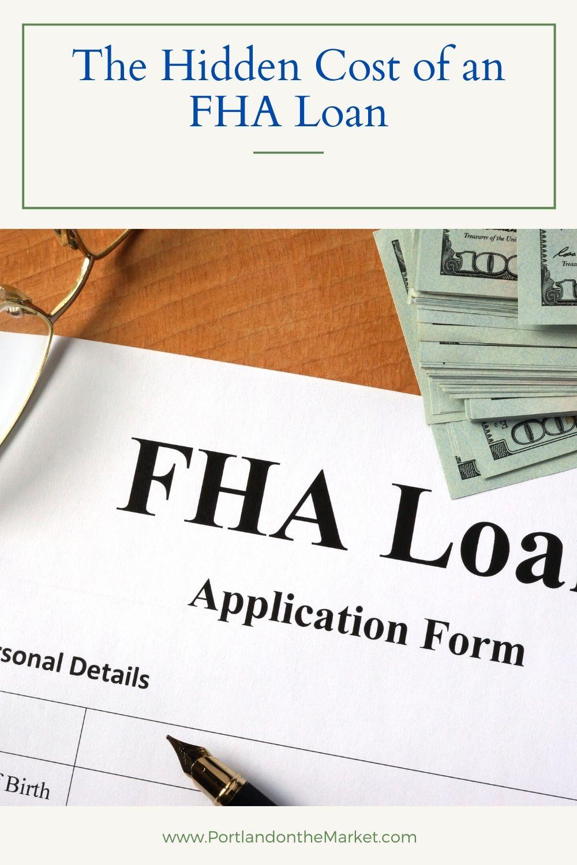 The Hidden Cost of an FHA Loan