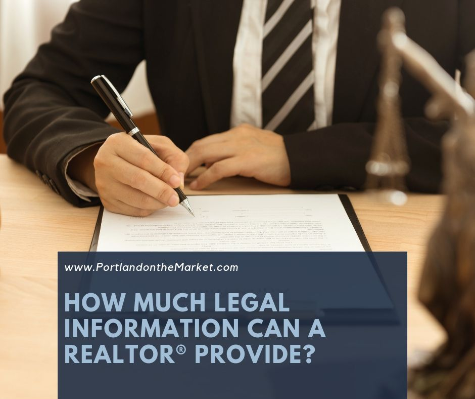 How Much Legal Information Can a Realtor® Provide?