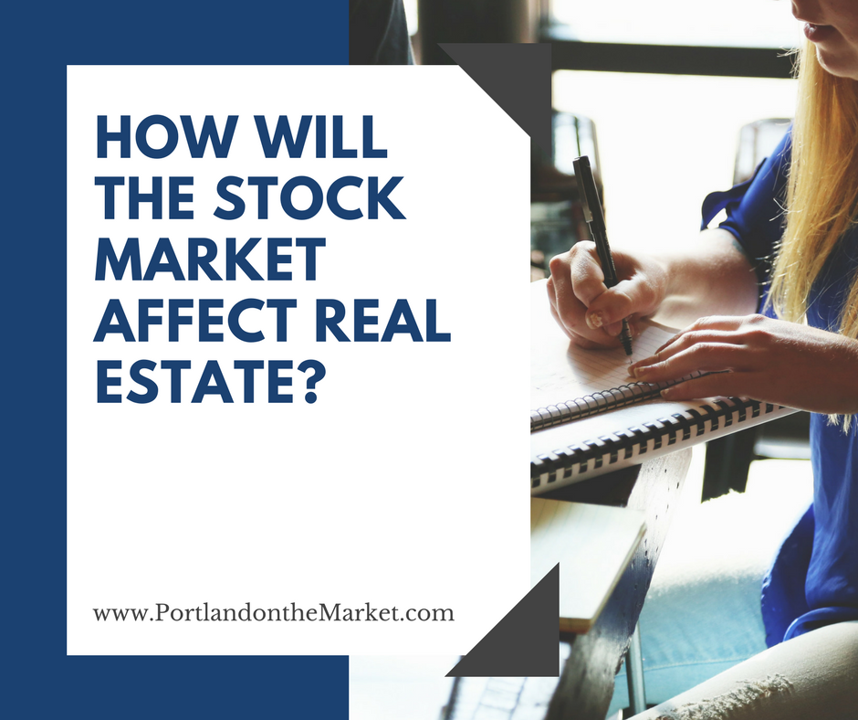 How will the stock market affect real estate