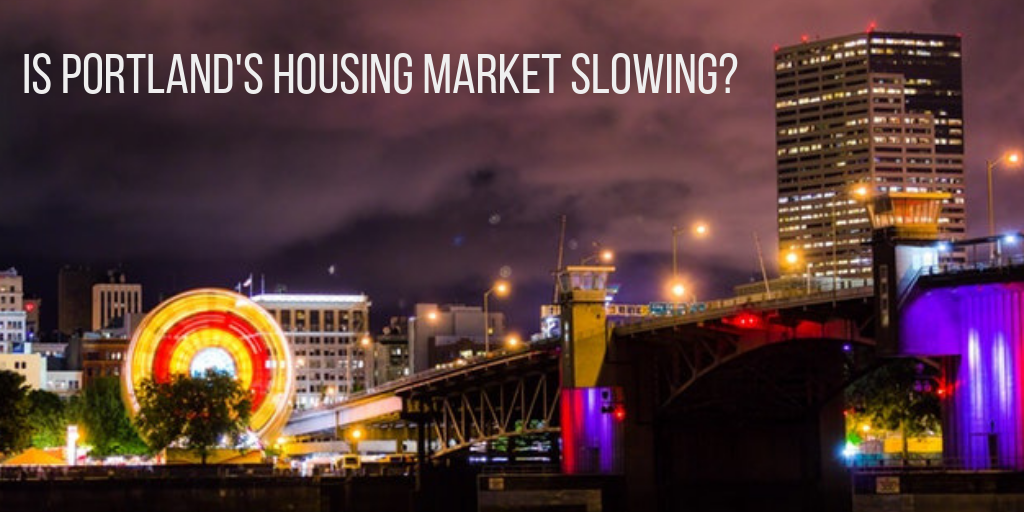 Portland's Real Estate Slowdown - Are Prices Changing?