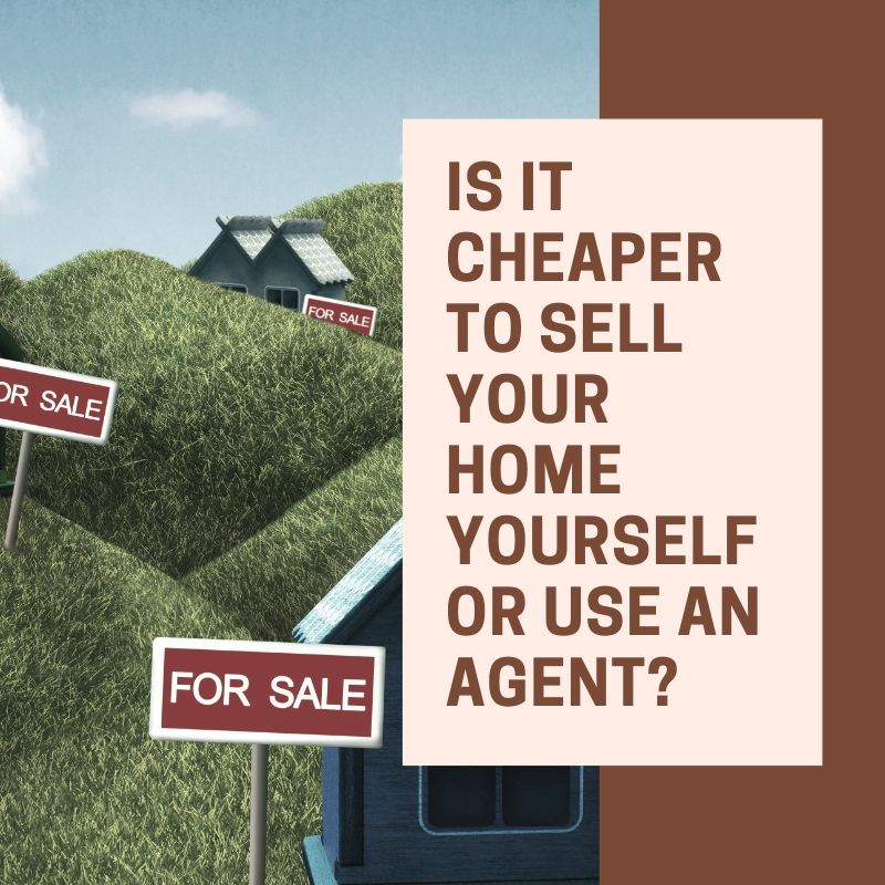 Is it Cheaper to Sell Your Home Yourself or Use an Agent?
