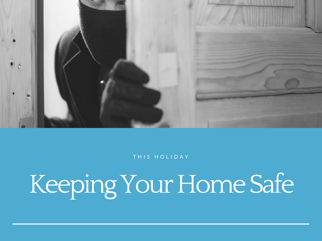 How to Keep Your Vacant Home Safe During the Holidays