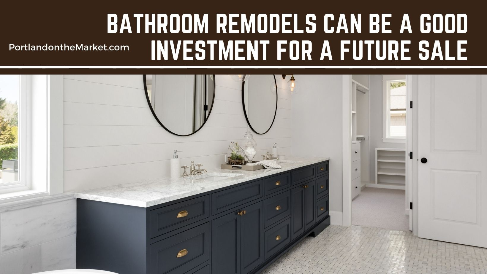 Bathroom Remodels can be a Good Investment for a Future Sale