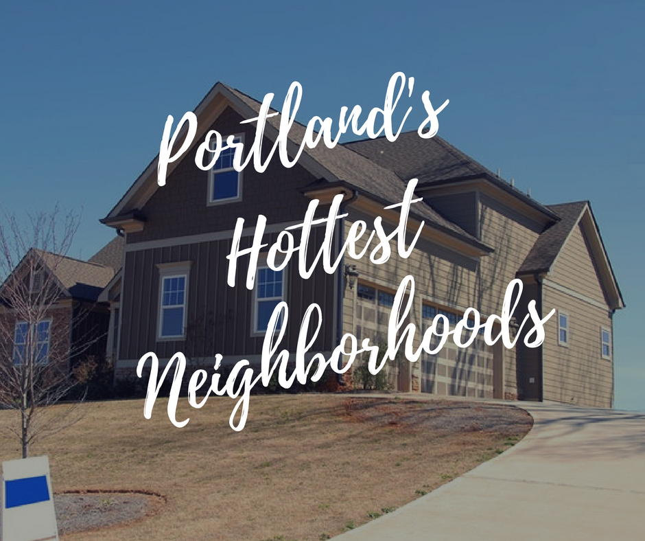 Portland's Most Popular Neighborhoods in 2018