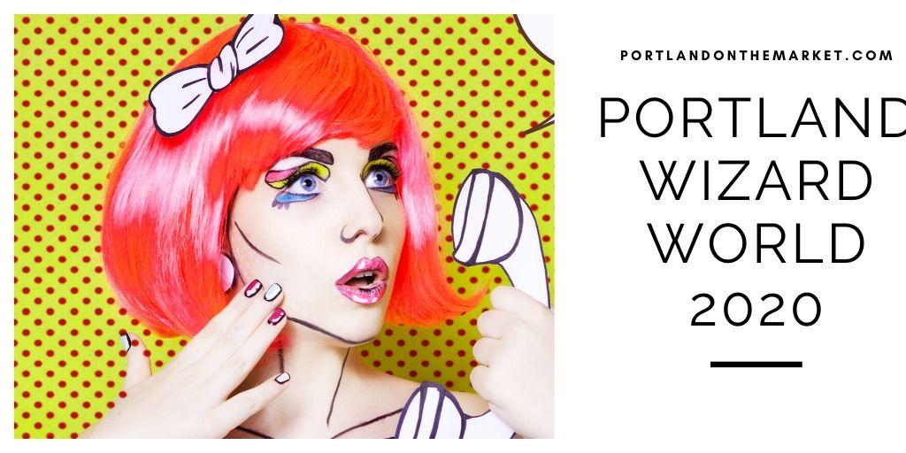 Portland Wizard World 2020