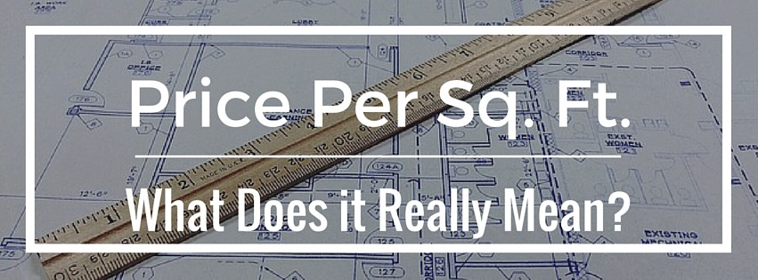 What Does Price Per Square Foot Really Mean