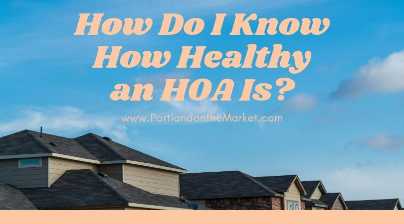 How Do I Know How Healthy an HOA Is?