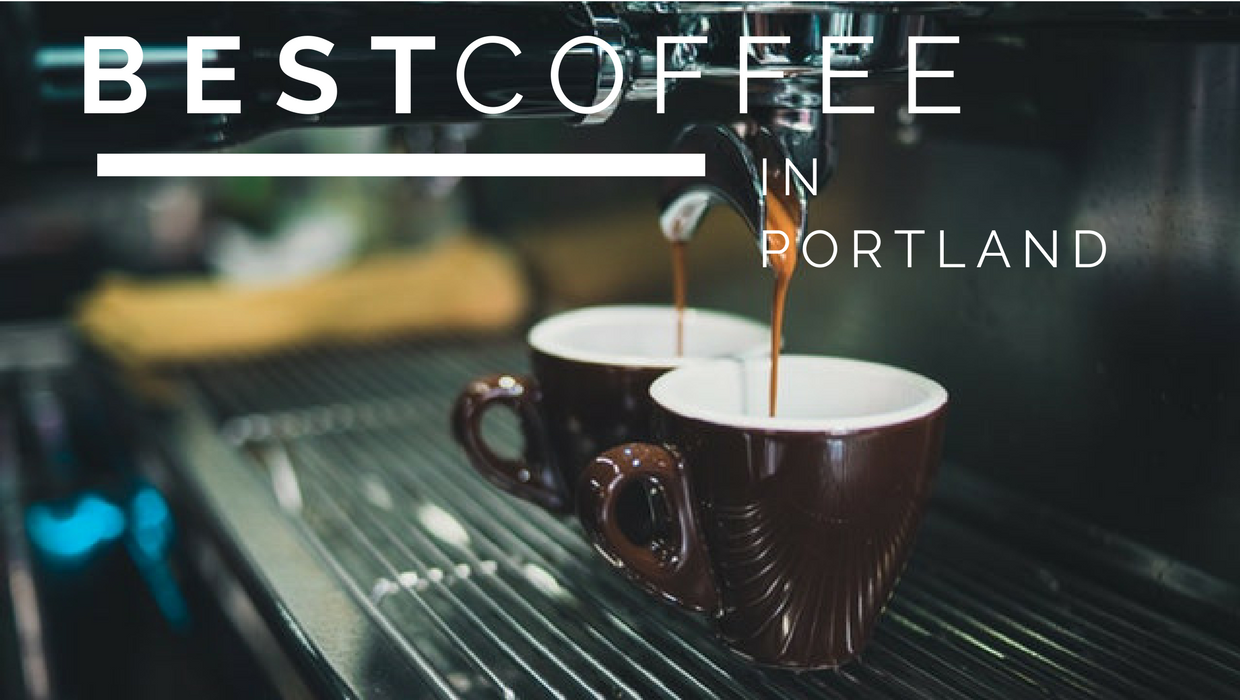 Best Coffee and Espresso Shops in Portland