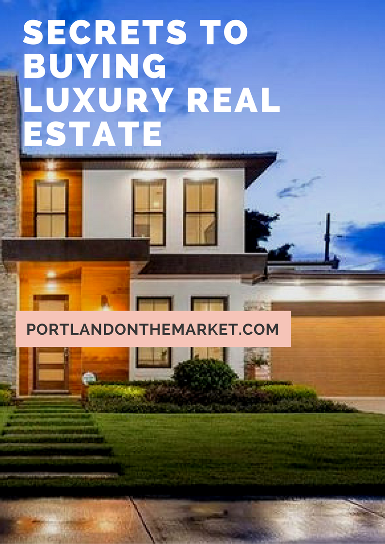 Secret tips for buying portland luxury homes for Secrets to buying a house