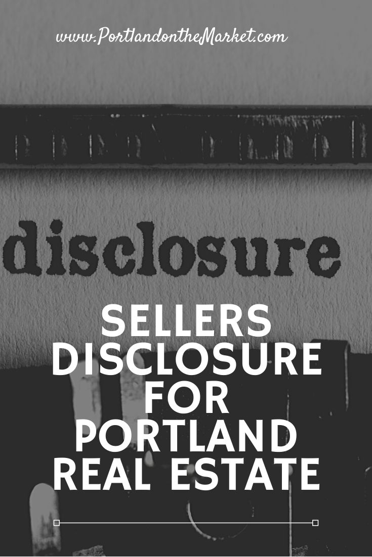 Sellers Disclosure for Portland Real Estate