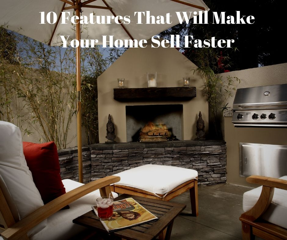 10 Features That Will Make Your Home Sell Faster
