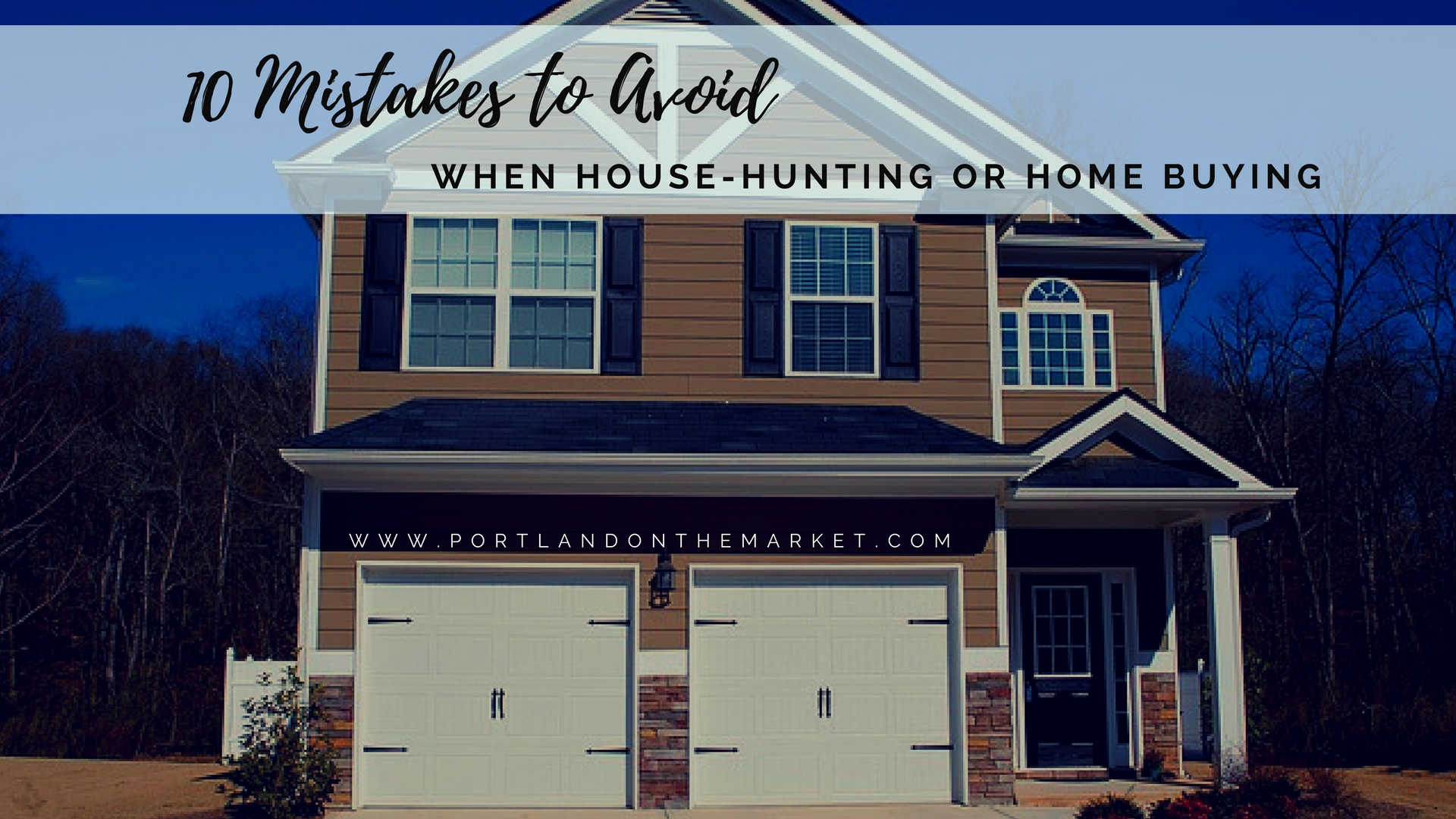 10 House hunting and buying mistakes to avoid
