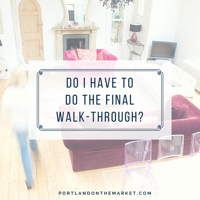 Do I Really Need a Final Walk-Through