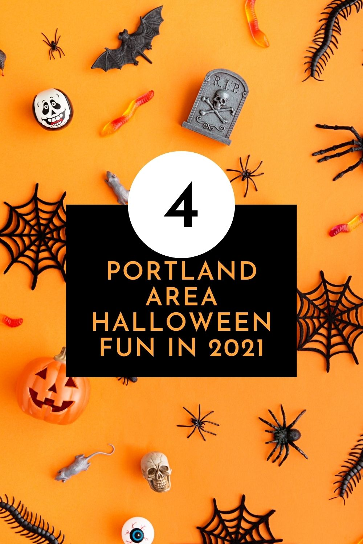 Portland Area Halloween Fun in 2021