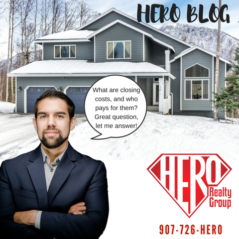 Anchorage Homes - What Are Buyer Closing Costs Hero Realty Group