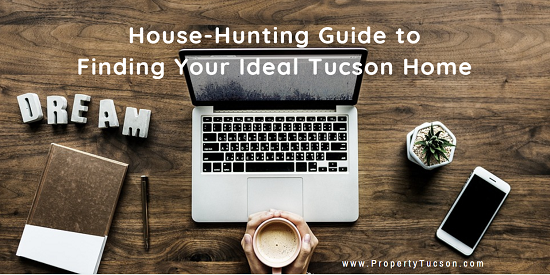 Make your search for your next Tucson home a little easier by following the tips in my helpful house-hunting guide.