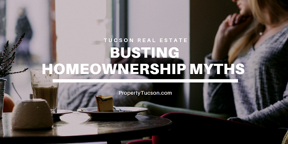Want to buy a Tucson home but worried that you might not be able to? I'm busting homeownership myths that stop people from buying a house right now.