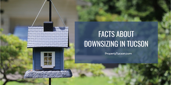 People downsize for many different reasons. But before you do, learn more about the realities of downsizing in Tucson.