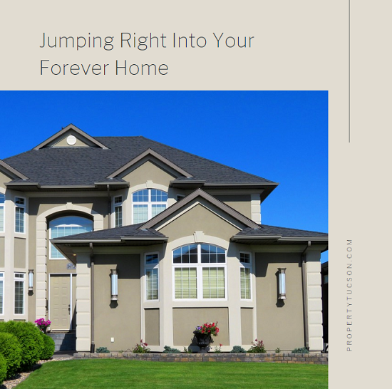 Should you begin homeownership with a starter home or jump right into a forever home? Most of the time, a starter home is the better way to go.