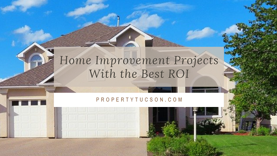 If you are considering putting your Tucson home on the market soon but it needs a bit of updating, consider these home improvement projects with the best return on investment (ROI).