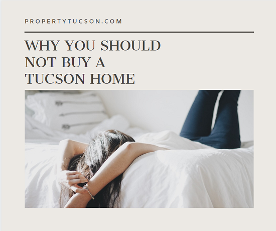 Why You Should NOT Buy a Tucson Home Right Now