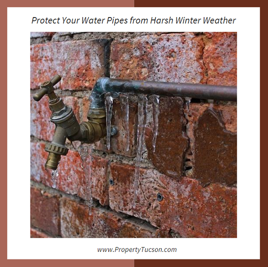 With sub-freezing temperatures expected in Tucson over the next few days, you need to protect your water pipes from the harsh winter weather right now.