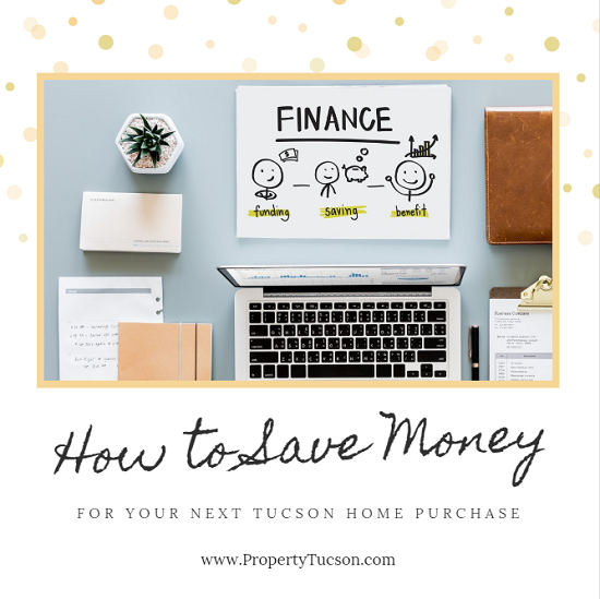 Saving for a down payment on a Tucson home? Learn how to save money with these simple, easy tips.