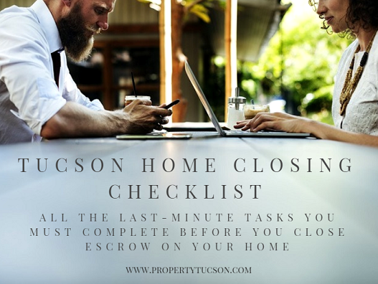 Once you're in the final stretch of buying a home, you'll need to complete a few last minute items on your Tucson home closing checklist before your purchase can be complete.