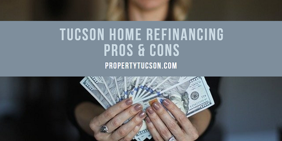 Want to take advantage of great interest rates to lower your monthly mortgage payment? How do you know if Tucson home refinancing is for you?