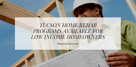 Lower income homeowners now have the opportunity to choose one of five different Tucson home rehab programs to make necessary repairs to their properties.