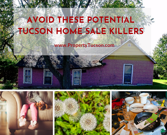 "Has your Tucson home been on the market for a while without so much as a nibble? Learn about potential ""sale killers"" and how to avoid them."