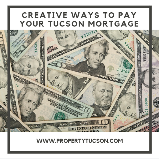 Why pay your entire Tucson mortgage yourself when there are several creative ways to get others to pay it for you without having to move out.