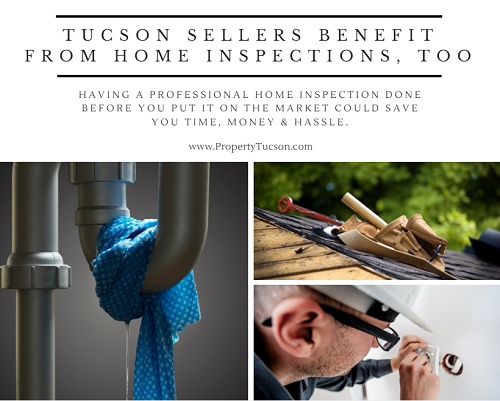 Home inspections aren't just for buyers. A pre-listing home inspection gives Tucson sellers valuable insight into what potential problems they should address before putting their home on the market.