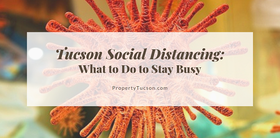 A new term has hit the vernacular lately: social distancing. Keeping a six foot distance between you and others greatly reduces risk of exposure to COVID-19. But that doesn't mean locking down inside your home forever. Get outside for some Tucson social distancing instead and keep your sanity intact during this turbulent time.